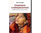 Szczegóły książki CHRZEŚCIJANIE W NIEBEZPIECZEŃSTWIE