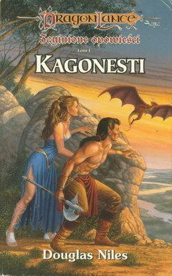 ZAGINIONE OPOWIEŚCI - TOM I - KAGONESTI