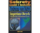 Szczegóły książki IMPERIUM OBCYCH - TAJEMNICE UFO W STANACH ZJEDNOCZONYCH