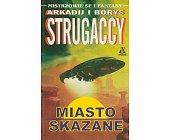 Szczegóły książki MIASTO SKAZANE