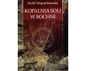 Szczegóły książki KOPALNIA SOLI W BOCHNI