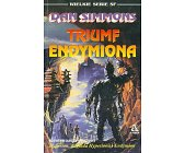 Szczegóły książki TRIUMF ENDYMIONA