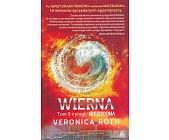 Szczegóły książki NIEZGODNA - TOM 3 - WIERNA
