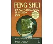 Szczegóły książki FENG SHUI - JAK POZBYĆ SIĘ BAŁAGANU ZE SWOJEGO ŻYCIA