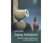 Szczegóły książki ŻEGNAJ, KARTEZJUSZU