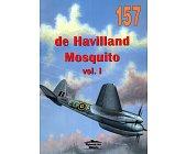 Szczegóły książki DE HAVILLAND MOSQUITO VOL 1 (157)