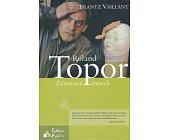 Szczegóły książki ROLAND TOPOR. ZDUSZONY ŚMIECH