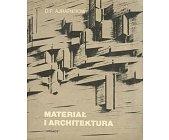 Szczegóły książki MATERIAŁ I ARCHITEKTURA