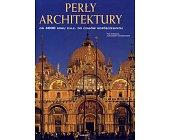 Szczegóły książki PERŁY ARCHITEKTURY