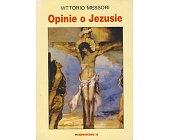 Szczegóły książki OPINIE O JEZUSIE