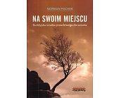 Szczegóły książki NA SWOIM MIEJSCU. BUDDYJSKA ŚCIEŻKA PRAWDZIWEO DORASTANIA