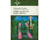 Szczegóły książki CÓRKA KAPITANA, DAMA PIKOWA