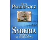Szczegóły książki SYBERIA, WYPRAWA NA BIEGUN ZIMNA