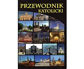 Szczegóły książki PRZEWODNIK KATOLICKI