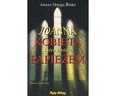 Szczegóły książki JOANNA KOBIETA, KTÓRA ZOSTAŁA PAPIEŻEM