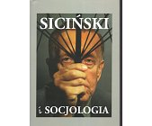 Szczegóły książki SICIŃSKI I SOCJOLOGIA