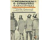 Szczegóły książki WSPOMNIENIA O CYGANERII WARSZAWSKIEJ