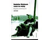 Szczegóły książki REDAKTOR BIMBAUM RUSZA NA WOJNĘ