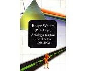Szczegóły książki ANTOLOGIA TEKSTÓW I PRZEKŁADÓW 1968 - 2002