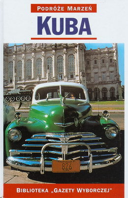 PODRÓŻE MARZEŃ (12) - KUBA