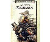 Szczegóły książki ZAPACH SZKŁA - 2 TOMY