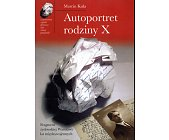 Szczegóły książki AUTOPORTRET RODZINY X