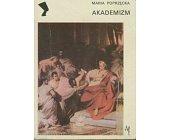 Szczegóły książki AKADEMIZM (SERIA NEFRETETE: STYLE - KIERUNKI - TENDENCJE)