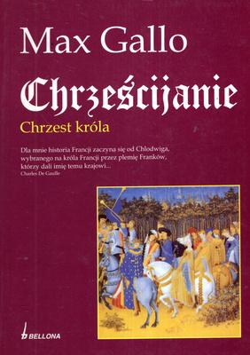 CHRZEŚCIJANIE - CHRZEST KRÓLA