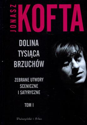 DOLINA TYSIĄCA BRZUCHÓW - TOM I