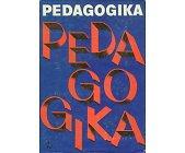 Szczegóły książki PEDAGOGIKA - PODRĘCZNIK AKADEMICKI