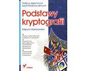 Szczegóły książki PODSTAWY KRYPTOGRAFII