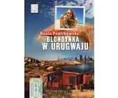 Szczegóły książki BLONDYNKA W URUGWAJU