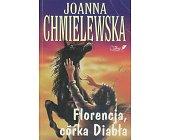 Szczegóły książki FLORENCJA, CÓRKA DIABŁA
