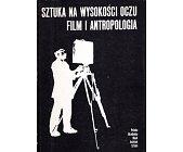 Szczegóły książki SZTUKA NA WYSOKOŚCI OCZU. FILM I ANTROPOLOGIA