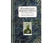 Szczegóły książki KRONIKA ŻYCIA KAPUSTY STEFANA SIERŻANTA POLICJI PAŃSTWOWEJ