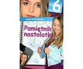 Szczegóły książki PAMIĘTNIK NASTOLATKI - TOM 6