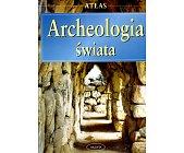 Szczegóły książki ATLAS - ARCHEOLOGIA ŚWIATA