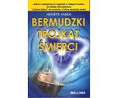 Szczegóły książki BERMUDZKI TRÓJKĄT ŚMIERCI