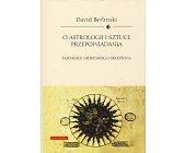 Szczegóły książki O ASTROLOGII I SZTUCE PRZEPOWIADANIA