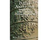 Szczegóły książki ITALIA ANTYCZNA - DZIEDZICTWO SZTUKI I KULTURY CYWILIZACJI RZYMSKIEJ