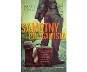 Szczegóły książki SAMOTNY POLIGAMISTA