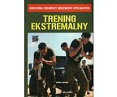 Szczegóły książki TRENING EKSTREMALNY