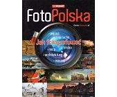 Szczegóły książki FOTOPOLSKA - JAK FOTOGRAFOWAĆ...