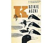 Szczegóły książki DZIKIE KACZKI