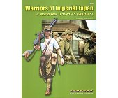 Szczegóły książki WARRIORS OF IMPERIAL JAPAN IN WORLD WAR II 1941-45