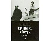 Szczegóły książki GOMBROWICZ W EUROPIE 1963-1969