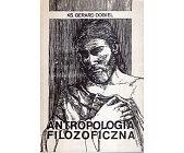 Szczegóły książki ANTROPOLOGIA FILOZOFICZNA