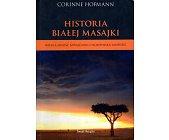 Szczegóły książki HISTORIA BIAŁEJ MASAJKI