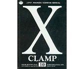 Szczegóły książki X CLAMP - TOM 10