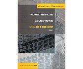Szczegóły książki KONSTRUKCJE ŻELBETOWE WEDŁUG PN-B-03264:2002 - 2 TOMY